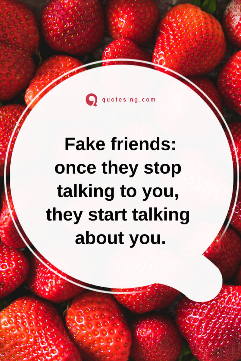 Fake friends quotes with images - Quotesing