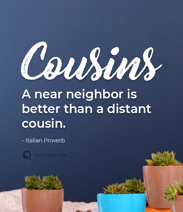Cousin Quotes, Funny Cousin Quotes - Quotesing