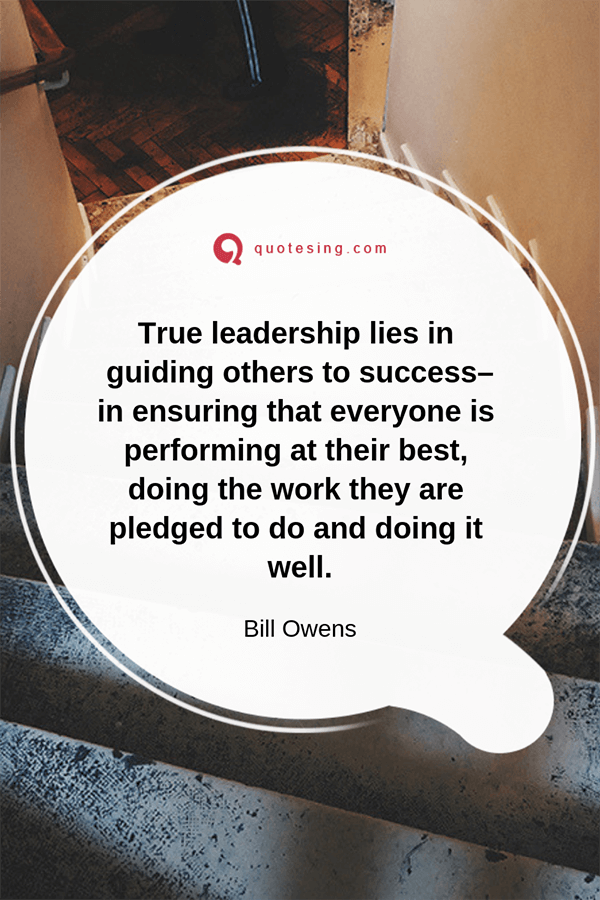 True leadership lies in guiding others to success - Quotesing