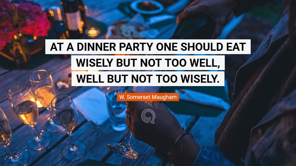 hapy new year quotes at a dinner party one should eat wisely but not too well
