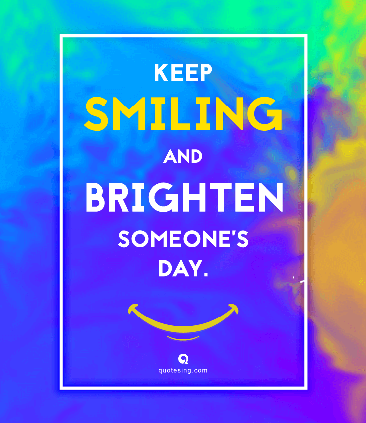 50 Quotes about Smiling that Brighten Your Day