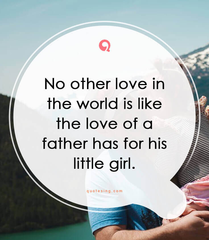 50 lovely father daughter quotes pictures - Quotesing