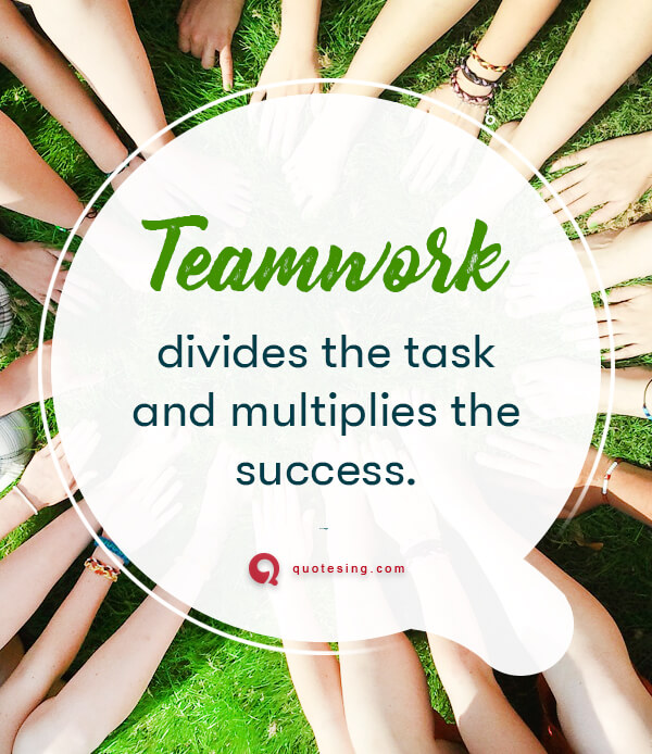 Teamwork quotes for work & Funny teamwork quotes - Quotesing