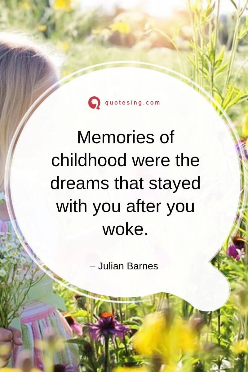 Funny Childhood Quotes And Happy Childhood Quotes